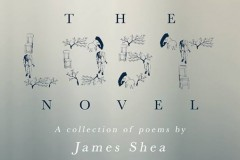 Poetry OutLoud - Launch of James Shea's collection of poetry THE LOST NOVEL