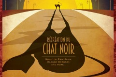 Récréation de Le Chat Noir: Music of Erik Saite, Claude Debussy, and more