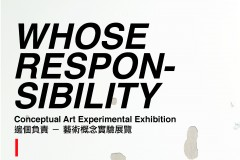 """Whose Responsibility"" Conceptual Art Experimental Exhibition"