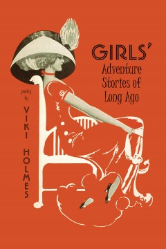 Book Launch: Girls' Adventure Stories of Long Ago by Viki Holmes