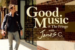 Good Music @ The Fringe with James C.: Invisible Colours