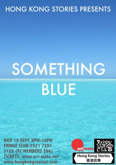Hong Kong Stories September Live Show – Something Blue