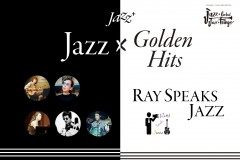Jazz+ : Ray Speaks Jazz x Golden Hits