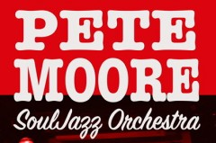 Pete Moore SoulJazz Orchestra