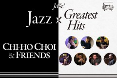 Jazz+ : Chi-ho Choi & Friends