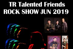 TR Talented Friends Rock Show Jun 2019