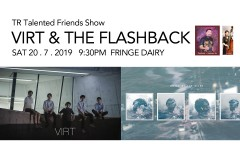TR Talented Friends Show – VIRT & The Flashback
