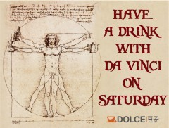 Have a drink with Da Vinci on Saturday