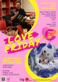 Love Friday Meet up: Rendez-Vous with Justin Wong